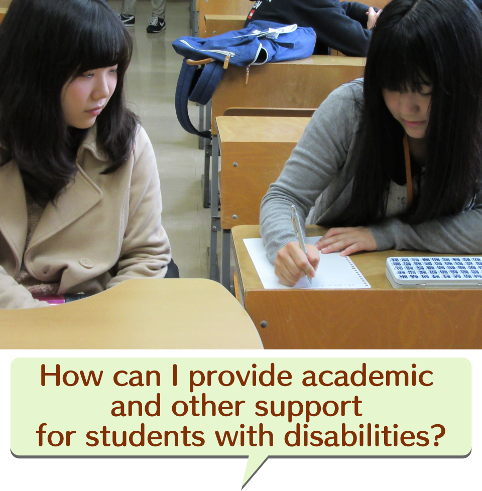 How can I provide academic and other support for students with disabilities?